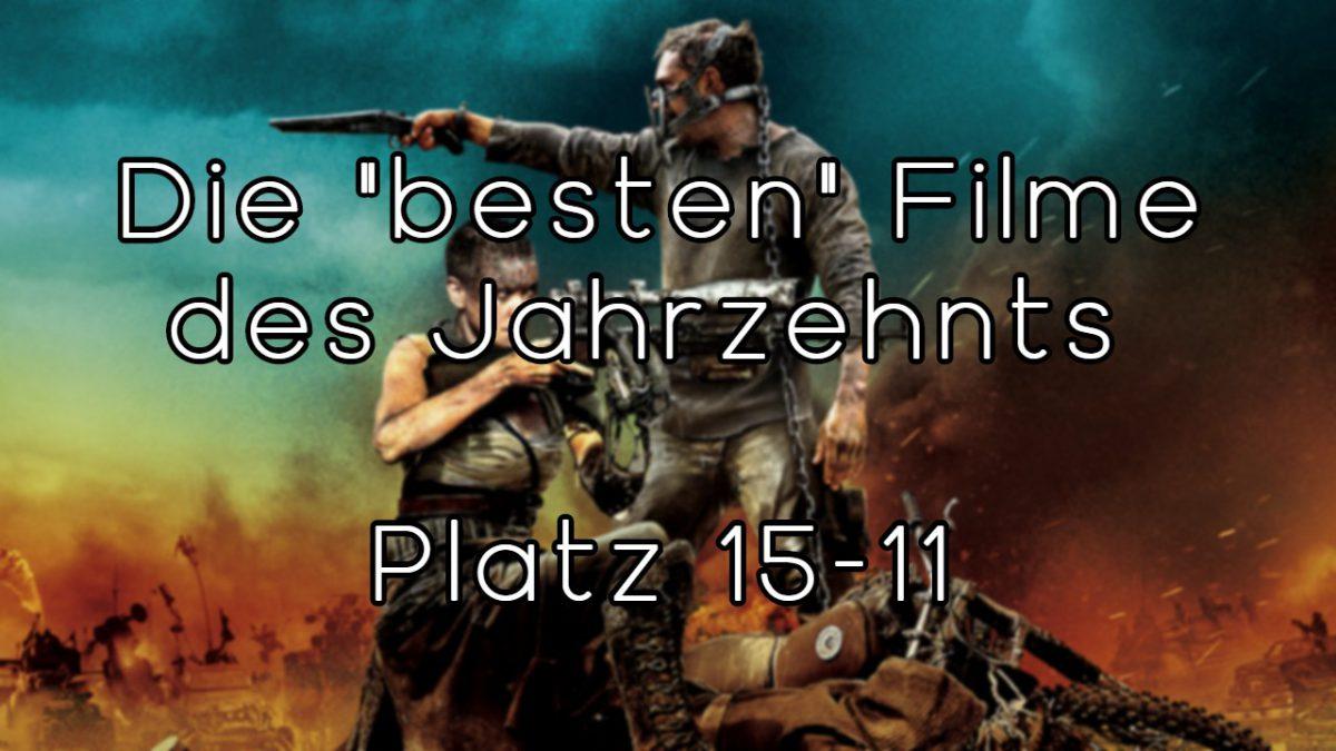 """Die """"besten"""" Filme des Jahrzehnts – Platz 10-6"""