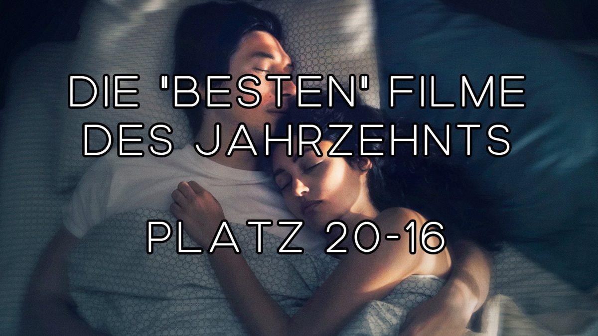 """Die """"besten"""" Filme des Jahrzehnts – Platz 20-16"""